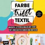 Farbe trifft Textil