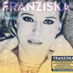 Die Remixe von Franziska