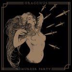 Murder Party von Gracchus