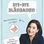 Bye-bye Blähbauch: Beschwerdefrei in 7 Tagen
