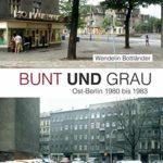 Bunt und Grau: Bildband