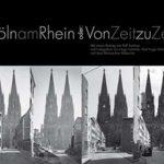 Köln am Rhein: Oder: Von Zeit zu Zeit
