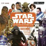 Star Wars Episode 1-8: Die Star Wars-Saga für Kinder erzählt