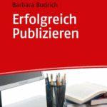 Erfolgreich Publizieren: Grundlagen und Tipps für Autorinnen und Autoren