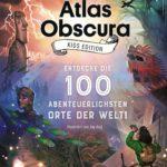 Atlas Obscura Kids Edition