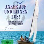 Anker auf und Leinen los! - Geschichten aus dem Yachthafen