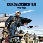 Die Abenteuer von Buck Danny, Kurzgeschichten: Band 1: 1946 - 1969