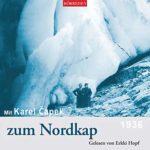 Mit Karel Čapek zum Nordkap