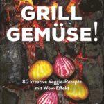 Kochbuch: Grill Gemüse