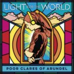Light for the World von Poor Clares of Arundel