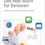 Das Mac-Buch für Senioren: Apple-Computer verständlich erklärt