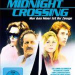 Midnight Crossing - Nur das Meer ist ihr Zeuge