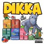 Oh Yeah! von Dikka