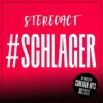 #Schlager - Die größten Schlagerhits neu produziert und geremixed von Stereoact!