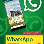 WhatsApp - optimal nutzen - Für Einsteiger und Fortgeschrittene