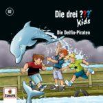 082/die Delfin-Piraten von Die Drei ??? Kids