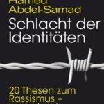 Schlacht der Identitäten: 20 Thesen zum Rassismus