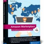 Amazon Marketplace: Das Handbuch für Hersteller und Händler