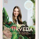 MODERN AYURVEDA: Strahlend schön und gesund durch ganzheitliche Ernährung