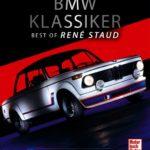 BMW Klassiker: Best of René Staud